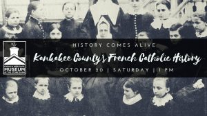 Kankakee County's French Catholic History @ Kankakee County Museum | Kankakee | Illinois | United States