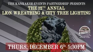 The 12th Annual Lion Wreathing & City Tree Lighting @ Kankakee Public Library | Kankakee | Illinois | United States