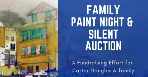 Carter Douglas Benefit Paint Night & Silent Auction @ Little Me Studio