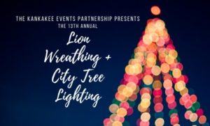 Lion Wreathing + City Tree Lighting @ Kankakee Public Library