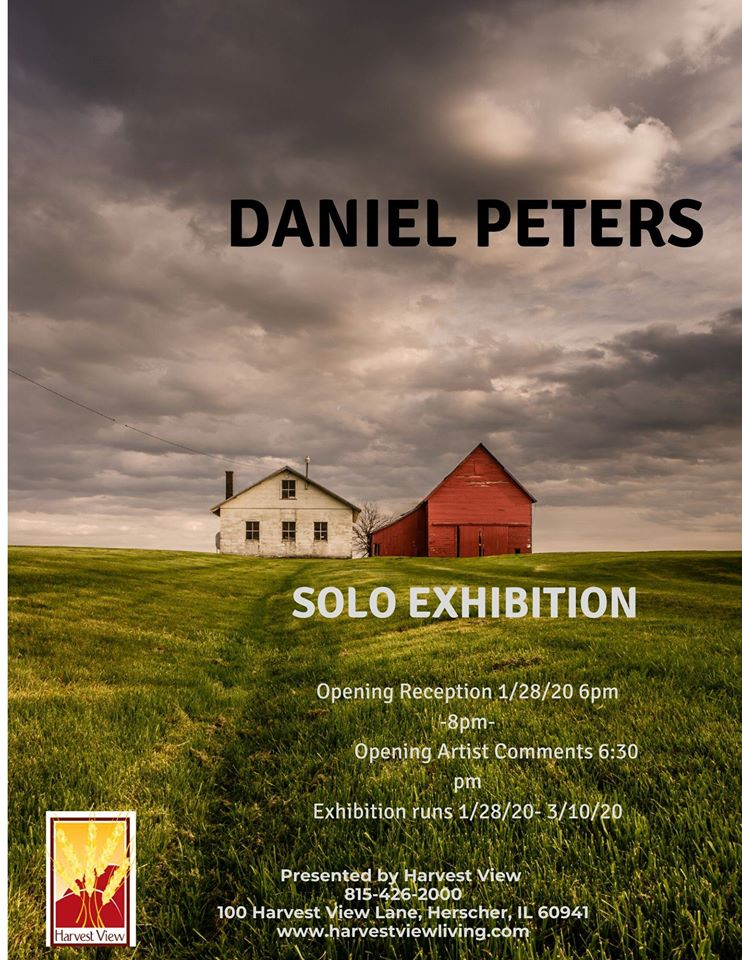 Daniel Peters - Solo Exhibition @ Harvest View | Herscher | Illinois | United States