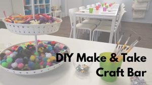 DIY Make & Take Craft Bar @ Little Me Studio