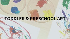 Toddler & Preschool Art @ Little Me Studio