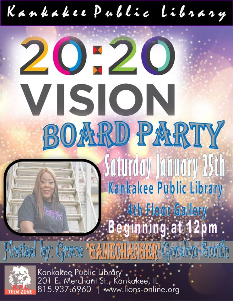 20:20 Vision Board Party @ Kankakee Public Library - Youth Services | Kankakee | Illinois | United States