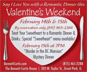 Valentine's Weekend at The Bennett-Curtis House