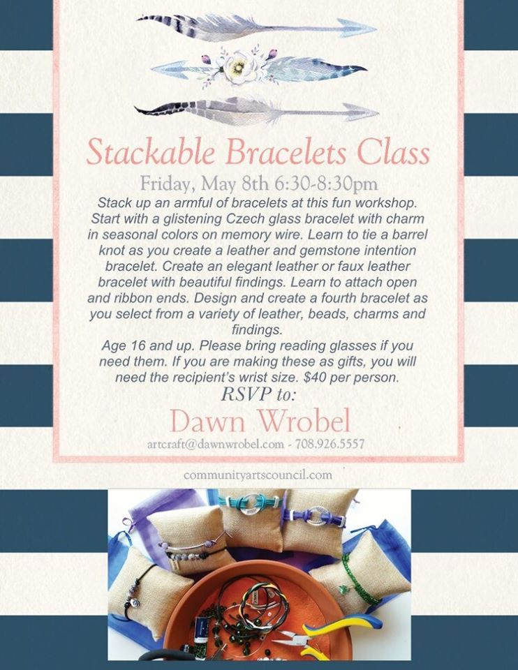 Stackable Bracelets Class w/ Dawn @ Arts Center of Kankakee County