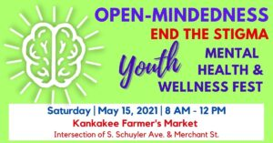"""""""Open-Mindedness-End the Stigma"""" Youth Mental Health and Wellness Fest"""